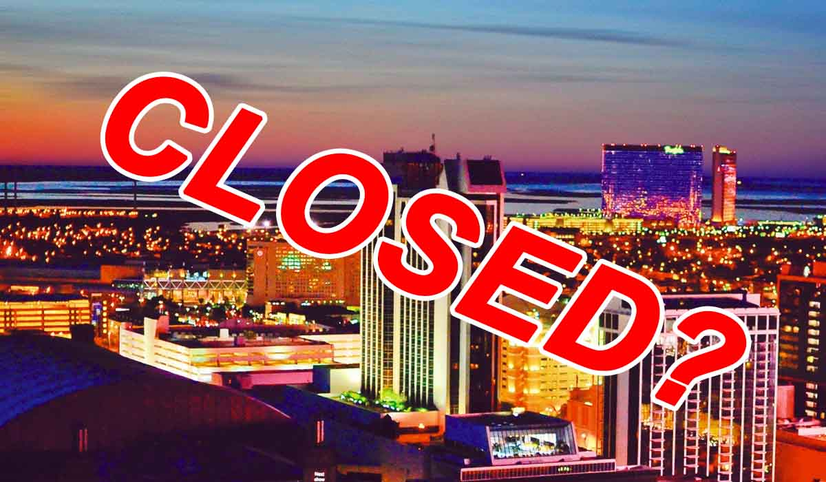 ATLANTIC CITY CASINOS TO CLOSE